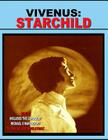 Vivenus Starchild and Flying Saucer Revelations: Two Flying Saucer Classics Cover Image