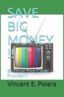 Fire Your Cable Provider !!: + Save Bucket Loads of Money!! Cover Image