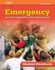 Emergency Care and Transportation of the Sick and Injured Student Workbook Cover Image