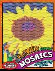 Flower circle Mosaics Coloring Book: Colorful Animals Coloring Pages Color by Number Puzzle Cover Image