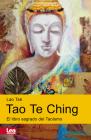 Tao te Ching: El libro sagrado del Taoísmo (Espiritualidad & Pensamiento) Cover Image