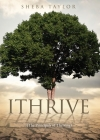 Ithrive: (The Principals of Thriving) Cover Image