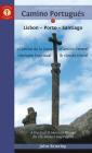 A Pilgrim's Guide to the Camino Portugués: Lisbon - Porto - Santiago / Camino Central, Camino de la Costa, Variente Espiritual & Senda Litoral (Camino Guides) Cover Image