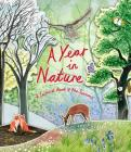 A Year in Nature: A Carousel Book of the Seasons Cover Image