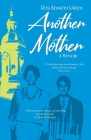 Another Mother: A Jamaican Woman, The Jewish Boy She Raised and His Quest for Her Secret History Cover Image