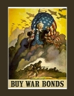 Buy War Bonds: FY 2022 Daily 15-Month Planner For American Patroits Cover Image