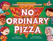 No Ordinary Pizza: A Story about Interconnection Cover Image