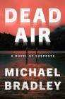 Dead Air: A Novel of Suspense Cover Image