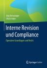 Interne Revision Und Compliance: Operative Grundlagen Und Recht Cover Image