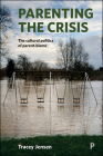 Parenting the Crisis: The Cultural Politics of Parent-Blame Cover Image