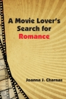 A Movie Lover's Search for Romance Cover Image