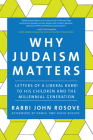 Why Judaism Matters: Letters of a Liberal Rabbi to His Children and the Millennial Generation Cover Image