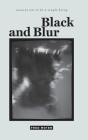 Black and Blur Cover Image