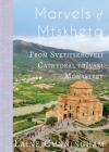 Marvels of Mtskheta: From Svetitskhoveli Cathedral to Jvari Monastery (Travel Photo Art #32) Cover Image