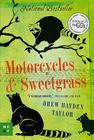 Motorcycles & Sweetgrass Cover Image