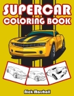 Supercar Coloring Book: Car Coloring Books for Kids Ages 4-8 Cover Image