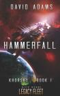 Hammerfall: A Legacy Fleet Novel Cover Image