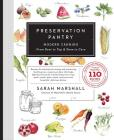 Preservation Pantry: Modern Canning from Root to Top & Stem to Core Cover Image