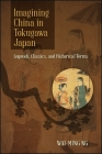 Imagining China in Tokugawa Japan Cover Image