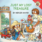 Little Critter: Just My Lost Treasure Cover Image