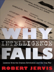 Why Intelligence Fails (Cornell Studies in Security Affairs) Cover Image