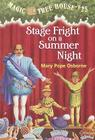 Stage Fright on a Summer Night (Magic Tree House #25) Cover Image