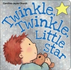 Twinkle, Twinkle, Little Star (Caroline Jayne Church) Cover Image