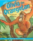 Olivia the Orangutan: A Tale of Helpfulness (Animal Fair Values (Library)) Cover Image