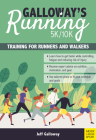 Galloway's 5k/10k Running: Training for Runners & Walkers Cover Image