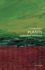 Plants: A Very Short Introduction (Very Short Introductions) Cover Image