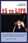 15 to Life: How I Painted My Way to Freedom Cover Image