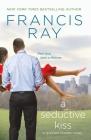 A Seductive Kiss: A Grayson Friends Novel Cover Image