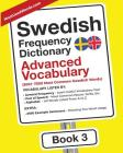Swedish Frequency Dictionary - Advanced Vocabulary: 5001-7500 Most Common Swedish Words Cover Image