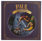 Paul: God's Courageous Apostle Cover Image
