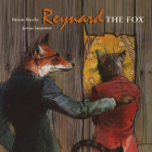 Reynard the Fox: Tales from the life of Reynard the Fox Cover Image