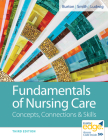 Fundamentals of Nursing Care: Concepts, Connections & Skills Cover Image
