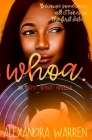 Whoa.: An Oops! Spinoff Novella Cover Image