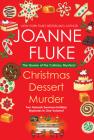 Christmas Dessert Murder (Hannah Swensen Mystery) Cover Image