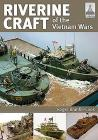 Riverine Craft of the Vietnam Wars (Shipcraft #26) Cover Image