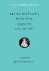 Mahabharata Book Nine (Volume 1): Shalya (Clay Sanskrit Library) Cover Image