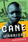 Cane Warriors Cover Image