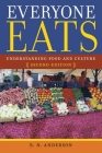 Everyone Eats: Understanding Food and Culture Cover Image