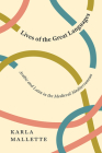 Lives of the Great Languages: Arabic and Latin in the Medieval Mediterranean Cover Image