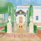The Life of Baha'u'llah Cover Image