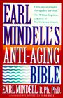 Earl Mindell's Anti-Aging Bible Cover Image