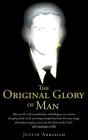 The Original Glory of Man Cover Image