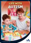 Life with Autism (Everyday Heroes) Cover Image