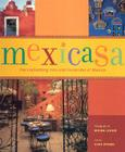 Mexicasa: The Enchanting Inns and Haciendas of Mexico Cover Image