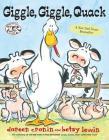Giggle, Giggle, Quack (A Click Clack Book) Cover Image
