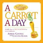 A Carrot a Day: A Daily Dose of Recognition for Your Employees Cover Image